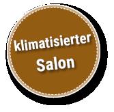 klimatisierter  Salon!